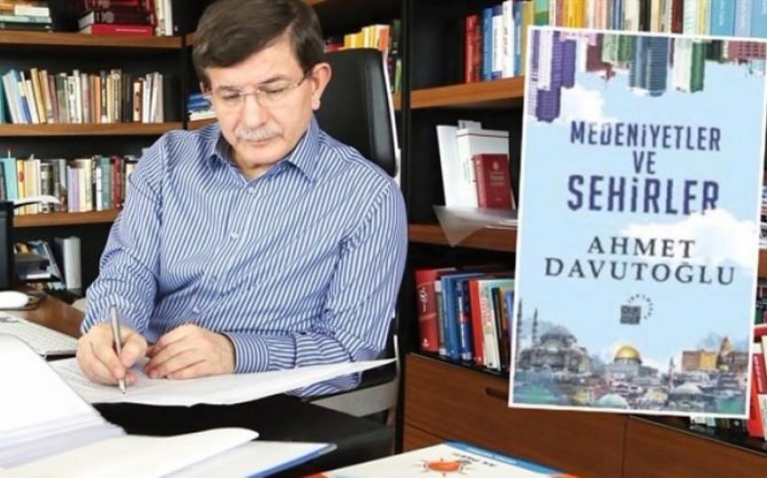 Türkiyənin keçmiş baş naziri Əhməd Davudoğlunun yeni kitabı çıxıb