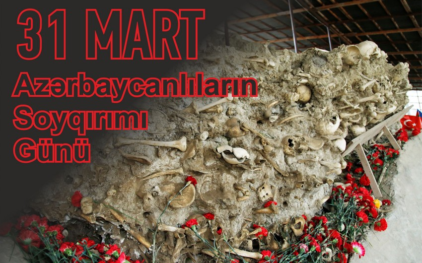 31 March is a Day of Genocide of Azerbaijanis