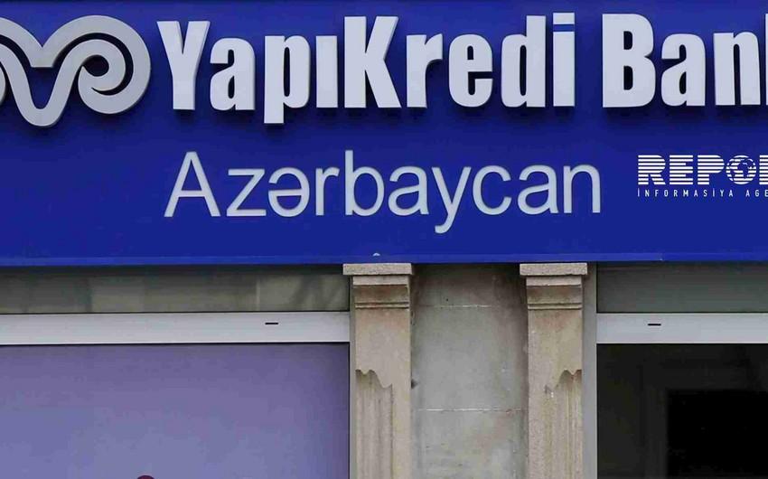 YapıKredi Bank Azərbaycanın illik mənfəəti 4 dəfə artıb