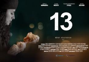 """Xocalı soyqırımına həsr olunan """"13"""" filmi təqdim edildi"""
