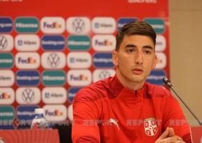 Serbiyalı futbolçu: Azərbaycanla matçda uğur qazanacağımıza inanırıq