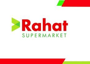 """""""Rahat"""" supermarketdən daha bir yenilik"""