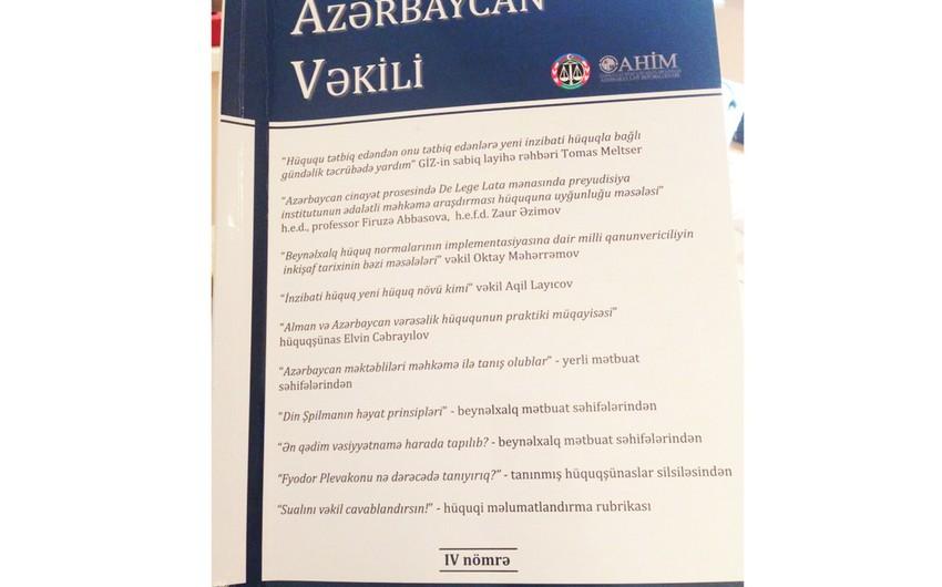 """""""Azərbaycan Vəkili"""" jurnalı Vəkillər Kollegiyasına veriləcək"""