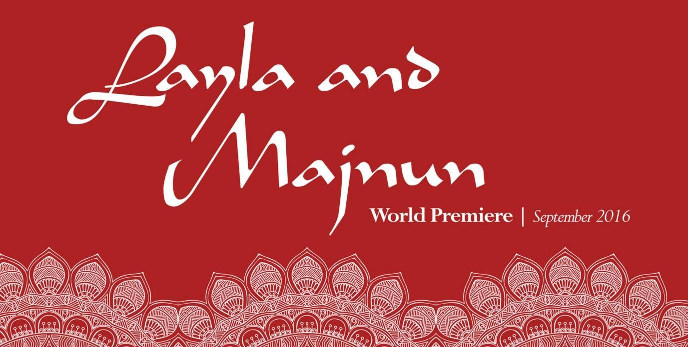 Layla and Majnun will be premiered in California