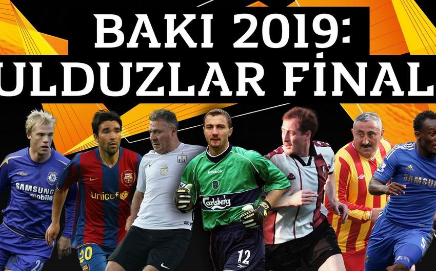 Avropa Liqasının final oyunu ilə əlaqədar Bakıya gələcək ulduz futbolçuların adları açıqlanıb
