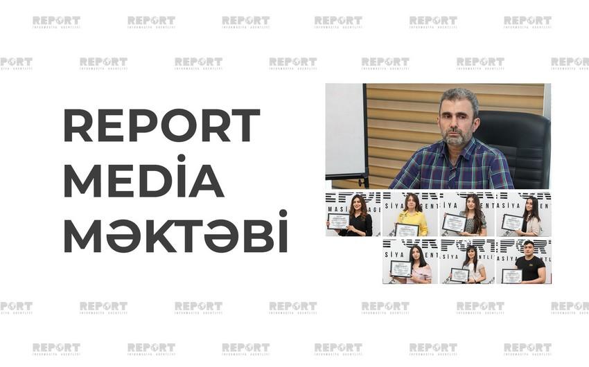 Report Media Məktəbinin məzunlarına sertifikatlar təqdim edilib