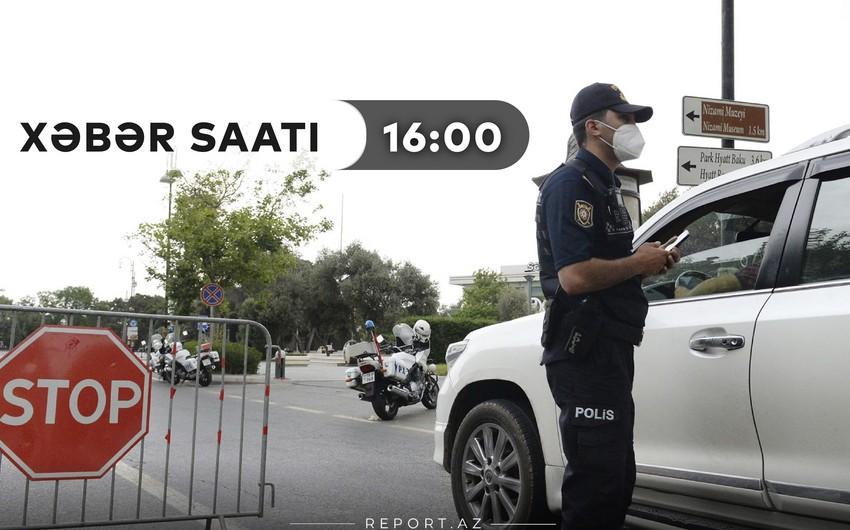 """""""Xəbər Saatı"""": Həftəsonu rayonlara kimlər və niyə buraxılmayacaq?"""