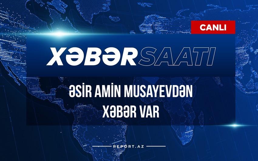 """""""Xəbər Saatı"""": Əsir Amin Musayevdən xəbər var"""