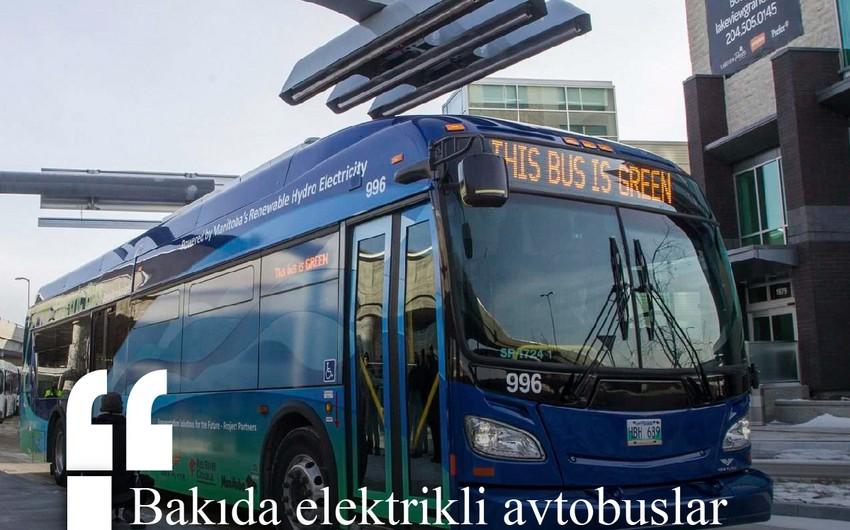 Bakıda elektrikli avtobuslar istismara veriləcək