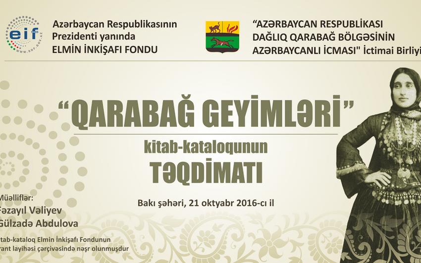 """""""Qarabağ geyimləri"""" kitab-kataloqunun təqdimatı keçiriləcək"""