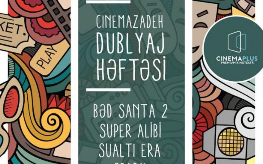 CinemaPlus дал старт неделе дублированных фильмов студии Cinemazadeh
