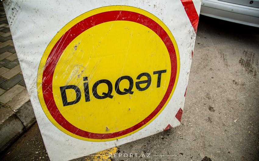 Tbilisi prospekti istiqamətində hərəkət məhdudlaşdırılacaq