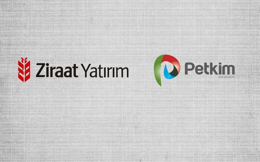 Ziraat Yatırım şirkəti Petkimin dəyərini 10% artırıb