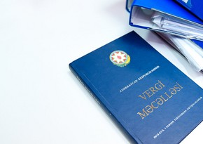 New Tax Code proposed to be adopted in Azerbaijan