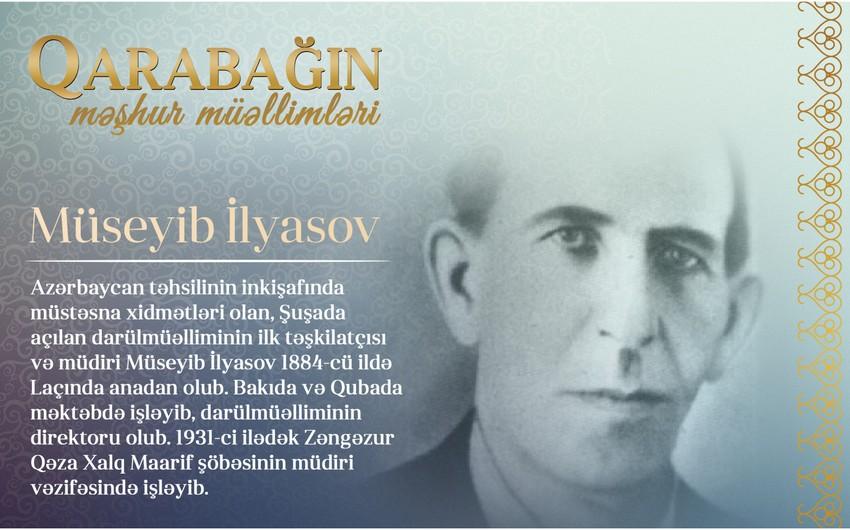 Qarabağın məşhur müəllimləri - Müseyib İlyasov