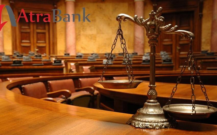 """Prokuror AtraBank""""ın sabiq sədrinin 10 il müddətinə azadlıqdan məhrum edilməsini istəyib"""