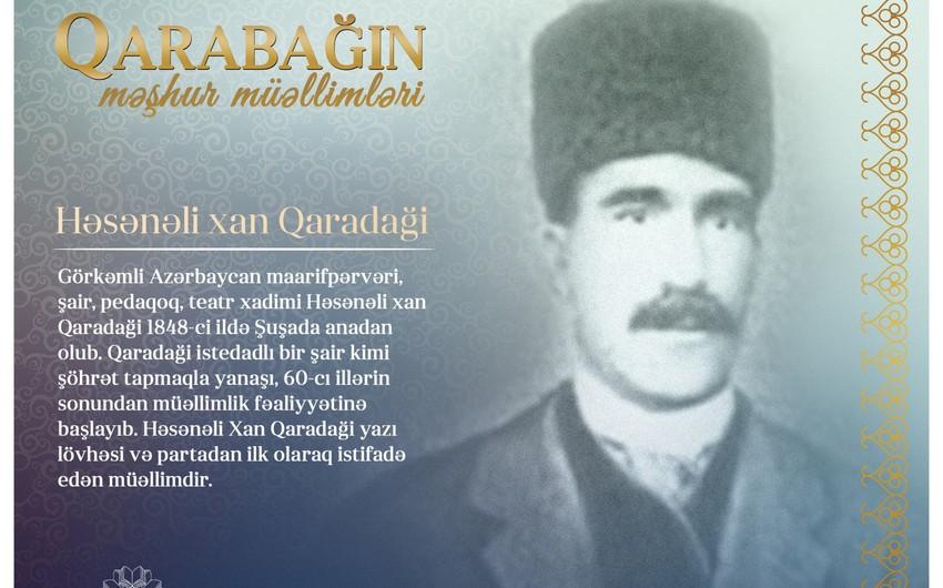 Qarabağın məşhur müəllimləri– Həsənəli xan Qaradaği