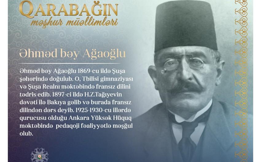 """""""Qarabağın məşhur müəllimləri -Əhməd bəy Ağaoğlu"""