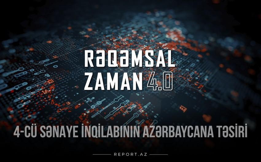 """""""Rəqəmsal zaman"""": 4-cü sənaye inqilabının Azərbaycana təsiri"""