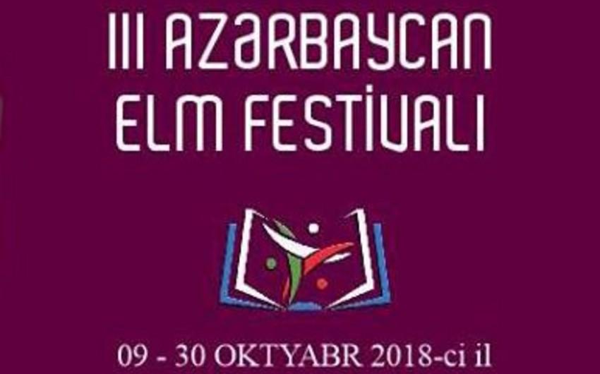 III Azərbaycan Elm Festivalı keçiriləcək
