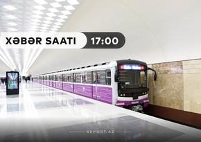 """""""Xəbər Saatı"""": Sentyabrın 14-dən metronun fəaliyyəti bərpa oluna bilər"""