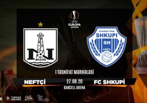 Neftçi - Şkupi oyununun başlama saatı açıqlandı