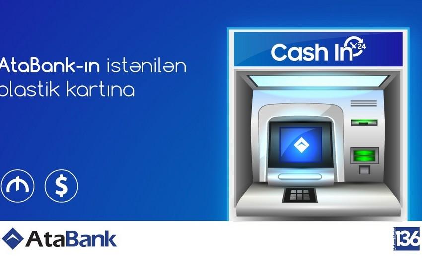 AtaBankın Cash-in bankomatları istifadəyə verilib