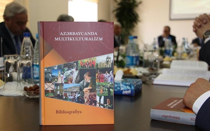"""""""Azərbaycanda multikulturalizm"""" biblioqrafiya kitabı təqdim olunub"""