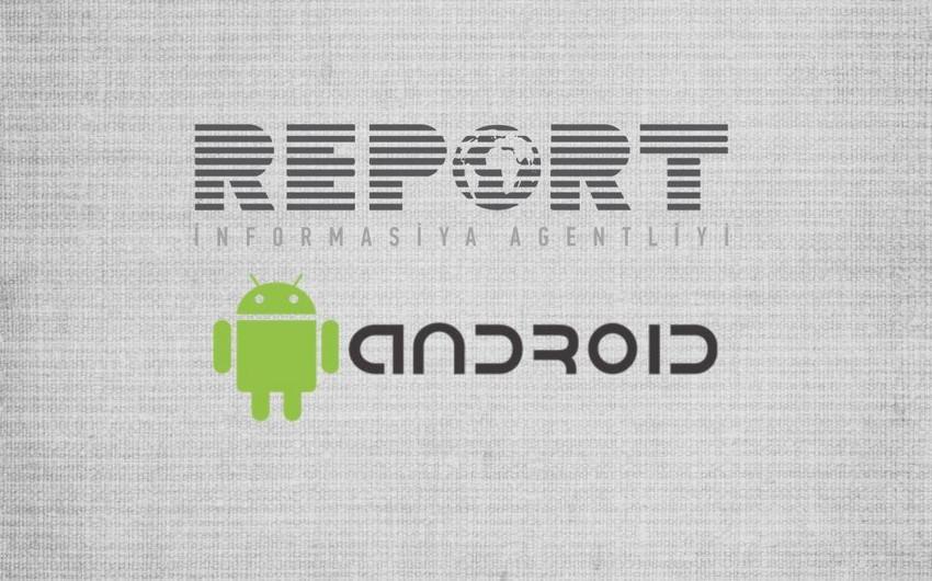 """""""Report""""un mobil əlavəsi istifadəyə verilib"""