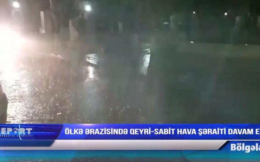 Ölkə ərazisində qeyri-sabit hava şəraiti davam edir - FAKTİKİ HAVA - VİDEO