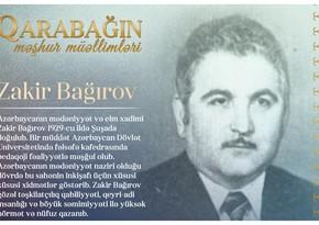 Знаменитые учителя Карабаха – Закир Багиров