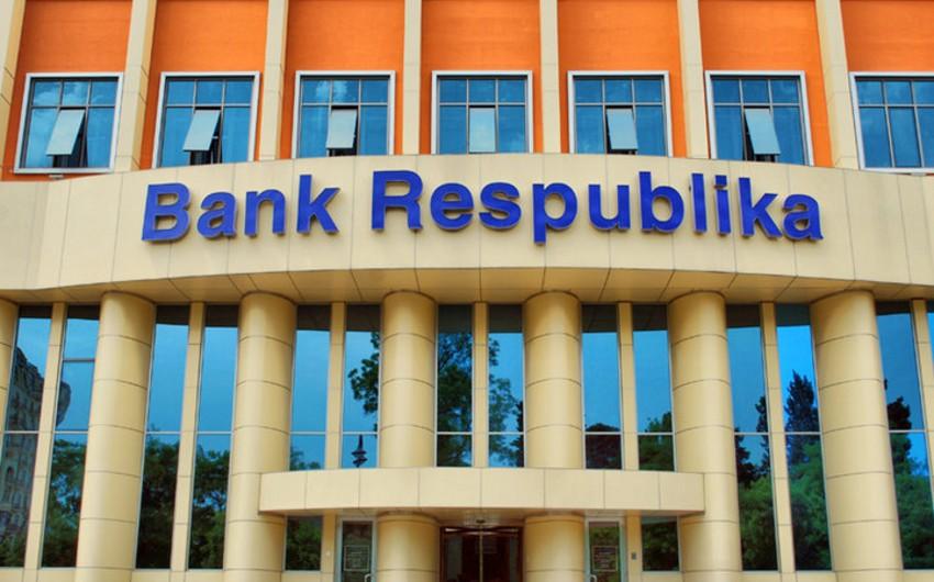 Bank Respublikanın aktivləri son bir ildə 6% artıb
