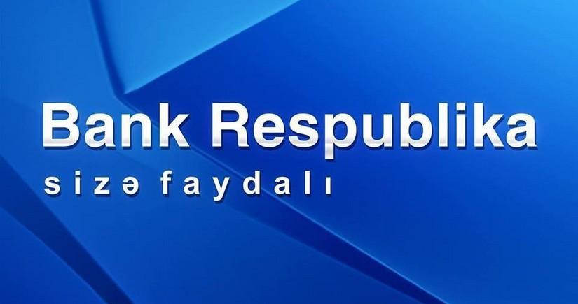 """""""Bank Respublika"""" III rübdə uğurlu maliyyə nəticələri nümayiş etdirib"""