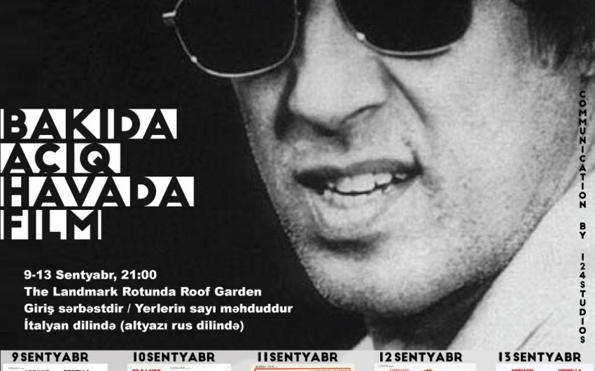 Adriano Çelentanonun 80 illik yubileyi ilə əlaqədar Bakıda film festivalı keçiriləcək