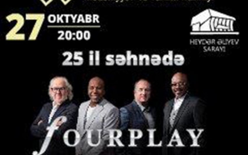 """Məşhur """"Fourplay"""" caz kvarteti Heydər Əliyev Sarayında konsert verib"""