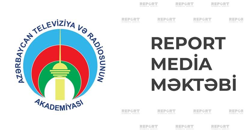 Teleradio Akademiyası Report Media Məktəbi ilə birgə layihə reallaşdıracaq