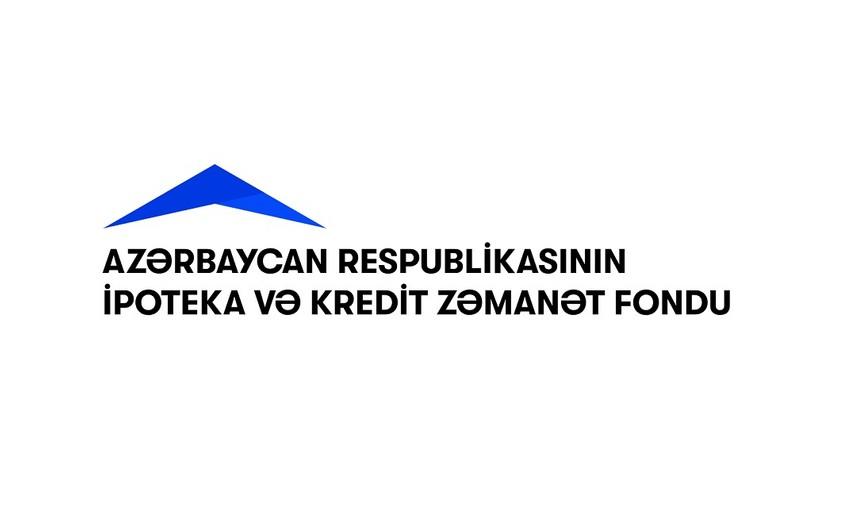 İpoteka və Kredit Zəmanət Fondu son rəqəmləri açıqlayıb