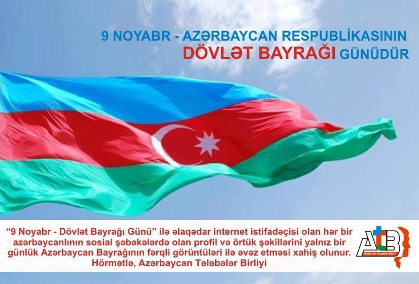 """Azərbaycan Tələbələr Birliyi """"Bayraq günü"""" üçün həmrəylik çağırışı edib"""
