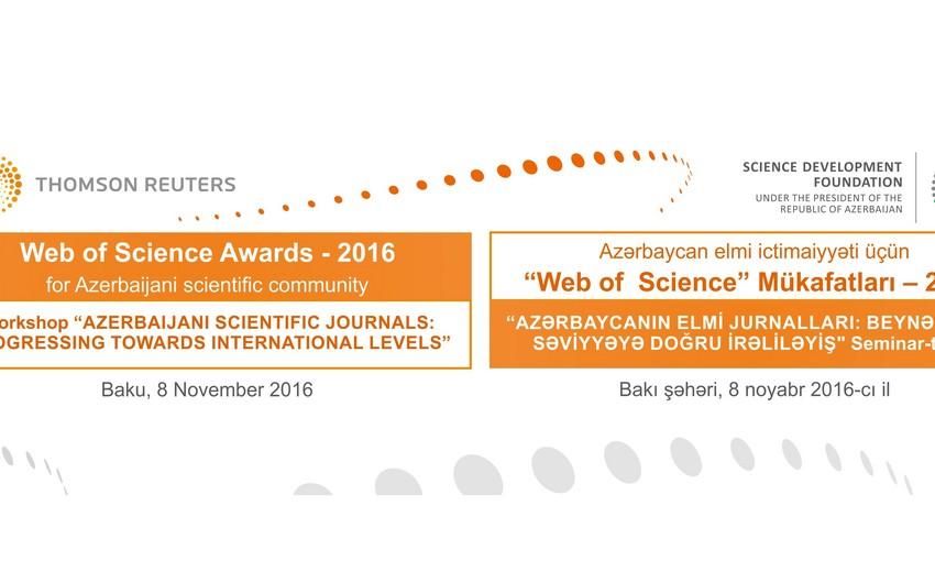 """Elmin İnkişafı Fondu Thomson Reuters şirkəti ilə birlik Web of Science"""" mükafatları-2016nı təqdim edib"""