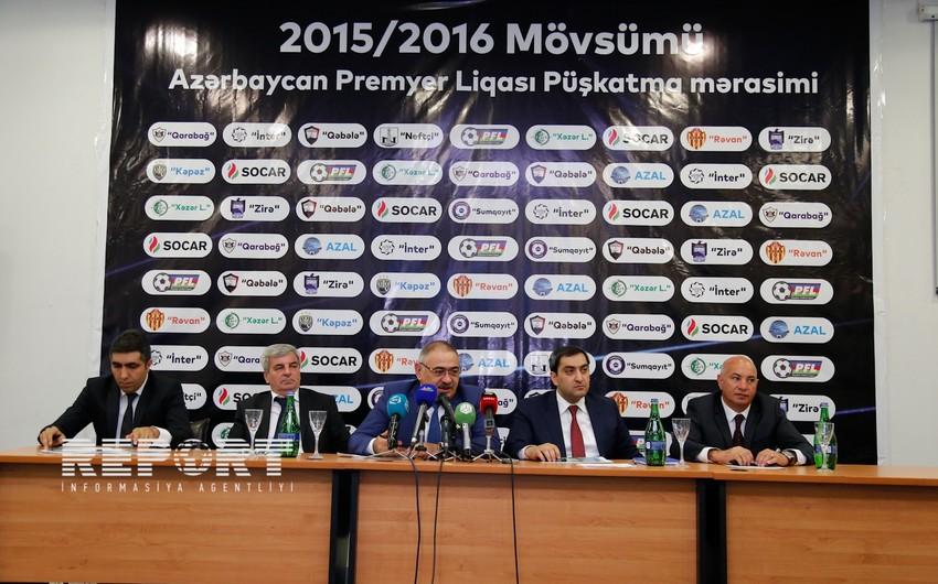 Azərbaycan Premyer Liqasında 2015-2016-cı il mövsümünün püşkü atılıb - FOTO