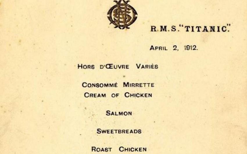 Titanikdə ilk naharın menyusu 140 min dollara satılıb - FOTO
