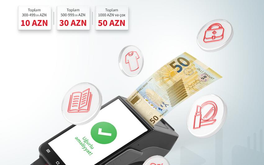 BirKartla taksitli alış-veriş 50 manatadək vəsait qazandırır