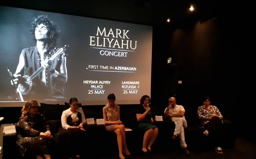 Dünya şöhrətli musiqiçi Mark Eliyahu Bakıda konsert proqramı ilə çıxış edəcək