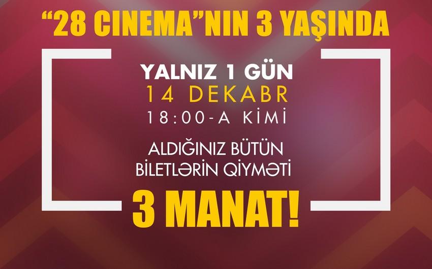 """""""28 Cinema"""" ad günü münasibəti ilə biletlərə endirim edib"""