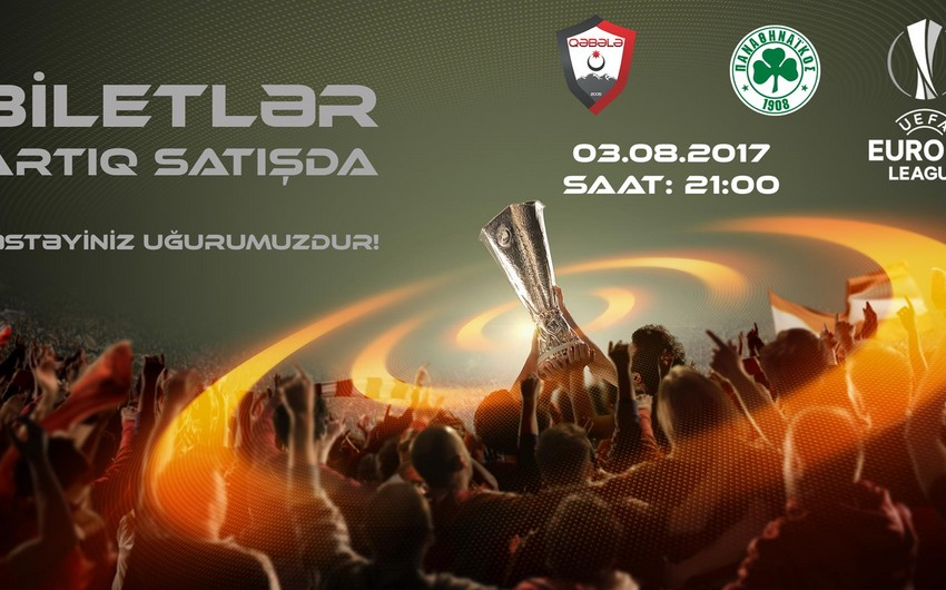 Tickets for Gabala vs. Panathinaikos match put for sale