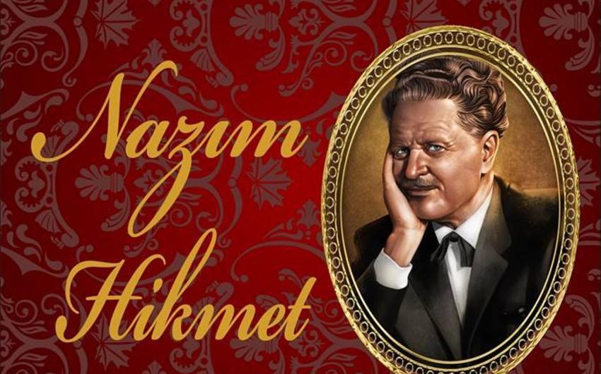 Böyük türk şairi Nazim Hikmət anılacaq
