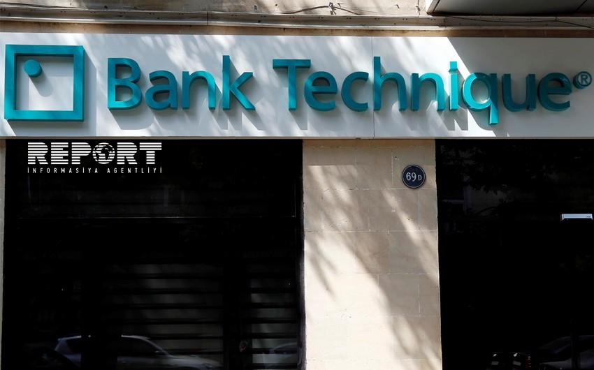 """""""Bank Technique"""" kapitalını artırmaq üçün iri kredit cəlb edir"""