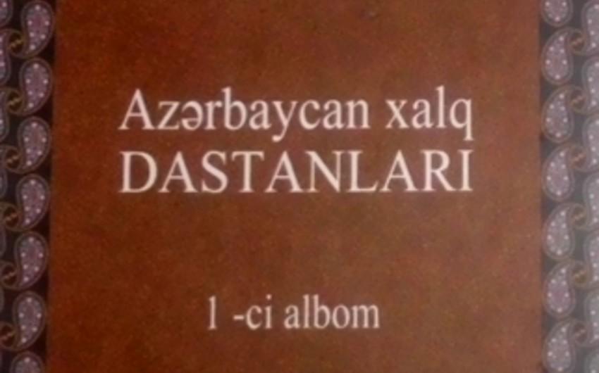 Azərbaycan xalq dastanları 3 diskdə buraxılıb
