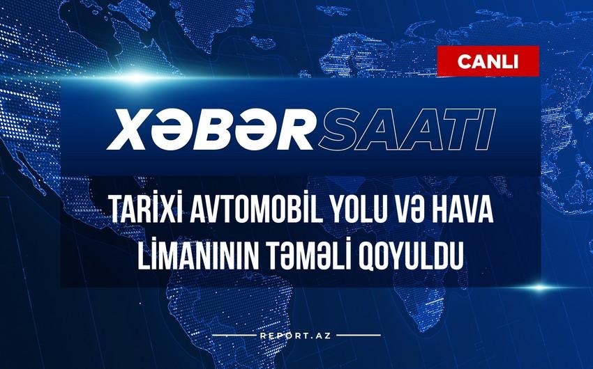 Tarixi avtomobil yolu və hava limanının təməli qoyuldu
