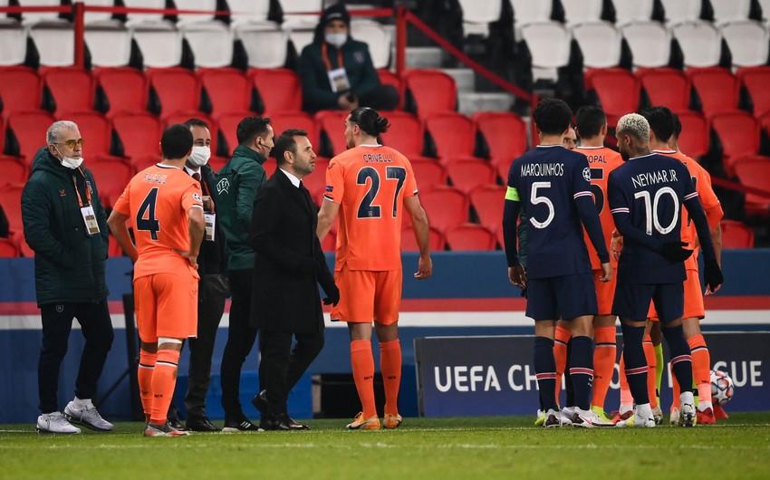 UEFA PSJ - Başakşehir matçı ilə bağlı araşdırma aparacaq